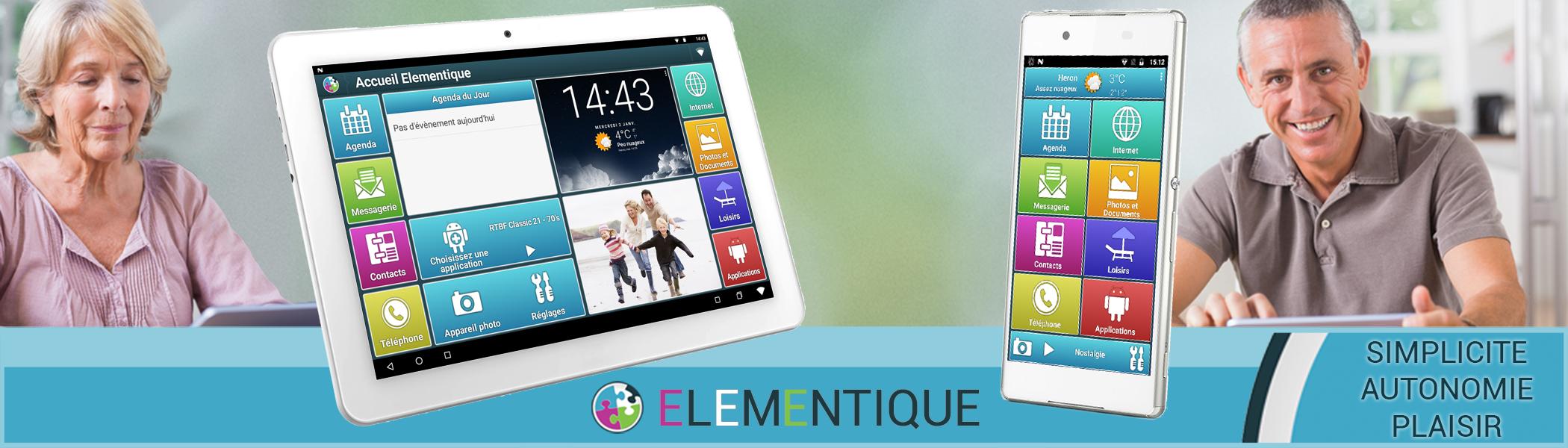 Tablette senior et smartphone senior Elementique